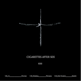 Cigarettes After Sex - Wrocław